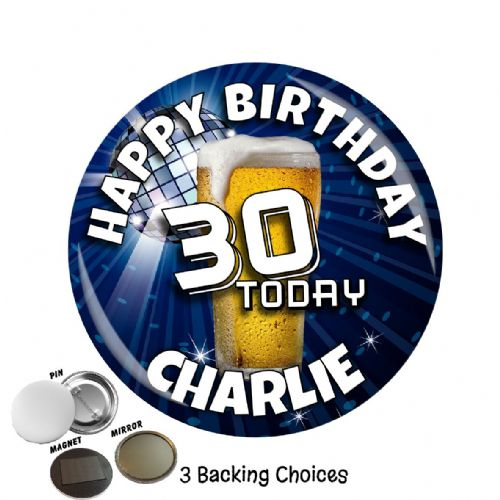 Large 75mm Lager Personalised Happy Birthday Badge N19